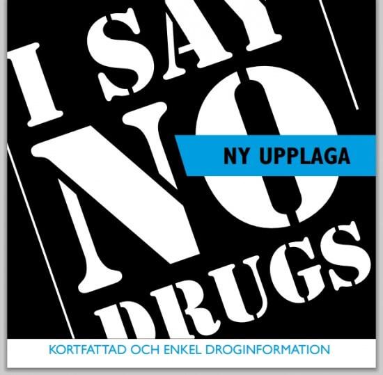 En e-bok om olika droger från I SAY NO DRUGS och Droginformation.nu
